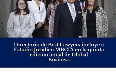 Directorio de Best Lawyers incluye a Estudio Jurídico MBCIA en la quinta edición anual de Global Business