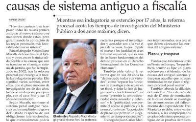 [El Mercurio] Ante larga tramitación de caso Frei, abogados coinciden en pasar causas de sistema antiguo a fiscalía